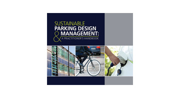 Image of Recently Released Sustainable Parking Design & Management: A Practitioner's Handbook
